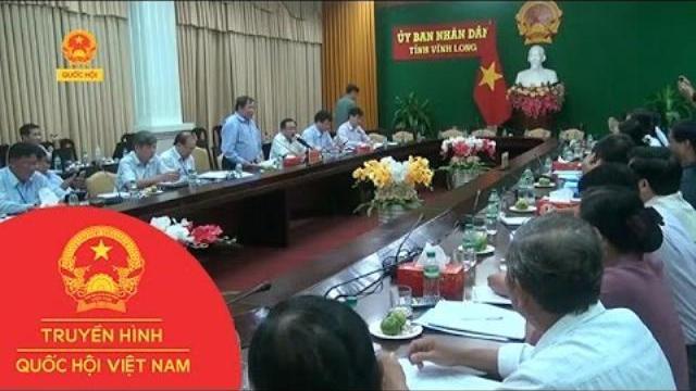 Bộ giáo dục và đào tạo làm việc tại Vĩnh Long|Thời sự|Truyền hình Quốc hội Việt Nam|