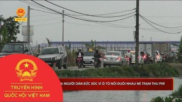 Hưng Yên: Dân bức xúc vì ô tô nối đuôi nhau né trạm thu phí