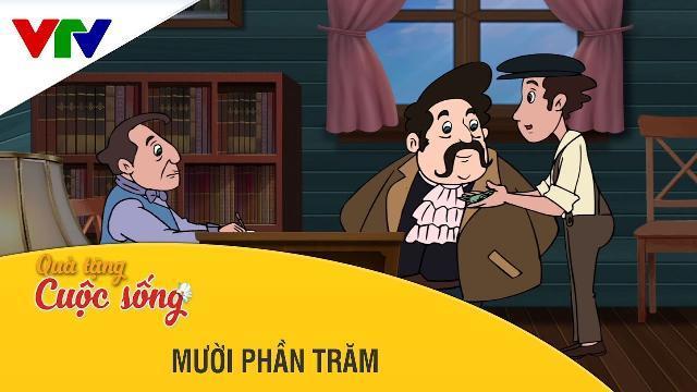 Phim hoạt hình Quà Tặng Cuộc Sống | Mười Phần Trăm | Phim hoạt hình hay nhất 2017