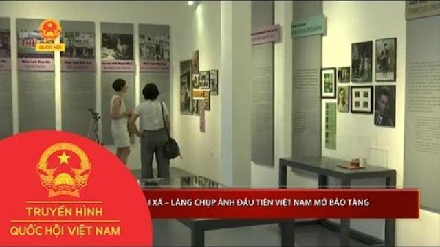 Lai Xá – Làng chụp ảnh đầu tiên Việt Nam mở bảo tàng | Thời Sự | THQHVN