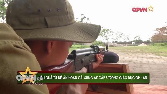 Việt Nam hoán cải súng AK để huấn luyện quân sự cho Học sinh, sinh viên