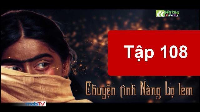 Chuyện Tình Nàng Lọ Lem| Tập 108 - Xem Phim Bom Tấn Ấn Độ Online