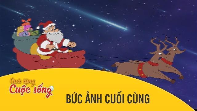 Quà tặng cuộc sống - BỨC ẢNH CUỐI CÙNG - Phim hoạt hình hay nhất 2017 - Phim hoạt hình Việt Nam 2017