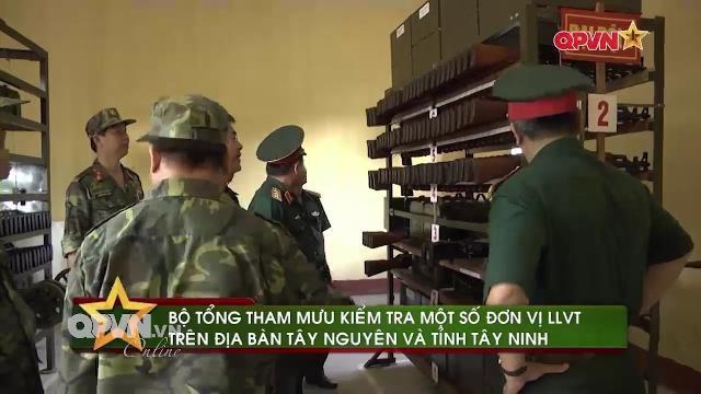 Tin quân sự Việt Nam nổi bật tuần qua: BQP kiểm tra SSCĐ tại Tây Nguyên