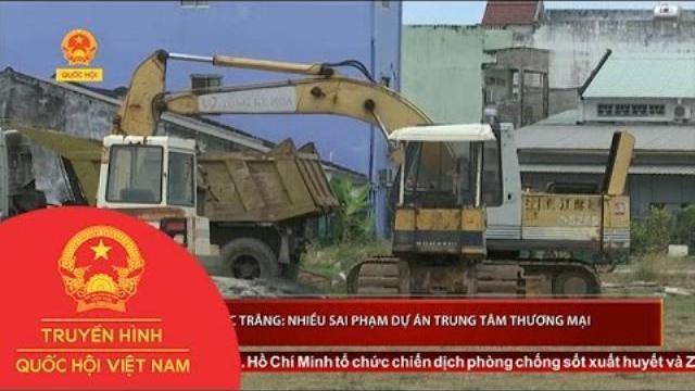 Sóc Trăng: Nhiều sai phạm dự án Trung tâm thương mại thị xã Vĩnh Châu, người dân bức xúc