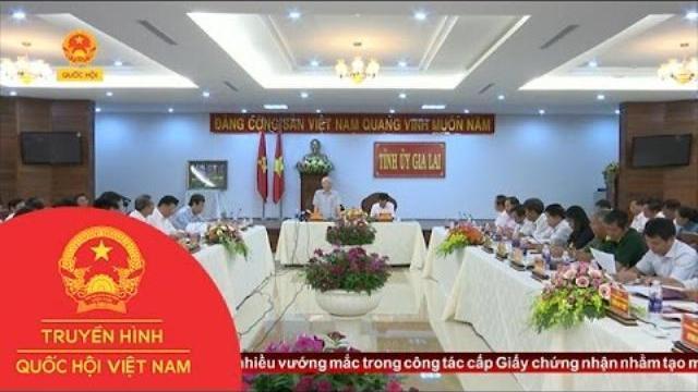 Thời sự - Tổng Bí thư làm việc với lãnh đạo chủ chốt tỉnh Gia Lai