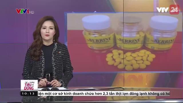 Thu Hồi Thuốc Berberin Không Đảm Bảo Chất Lượng - VTV24