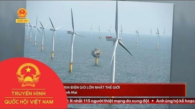 Anh: Tuốc bin điện gió lớn nhất thế giới chính thức đi vào hoạt động | Thời Sự | THQHVN