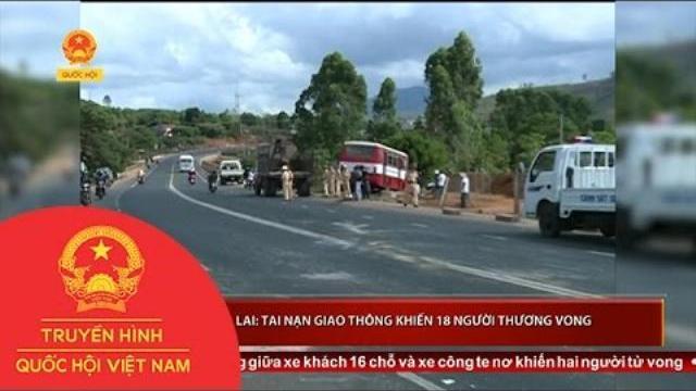 Thời sự - Gia Lai: Tai nạn giao thông khiến 18 người thương vong
