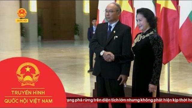 Tăng cường hợp tác giữa Quốc hội Việt Nam – Myanma |Thời sự | THQHVN |