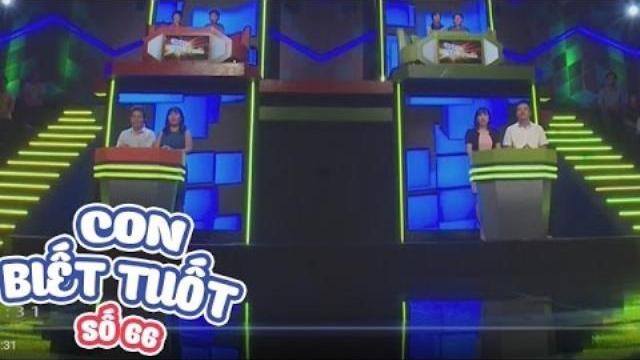 GIỚI THIỆU 2 GIA ĐÌNH   CON BIẾT TUỐT   TẬP 66   08/05/2017   VTV GO