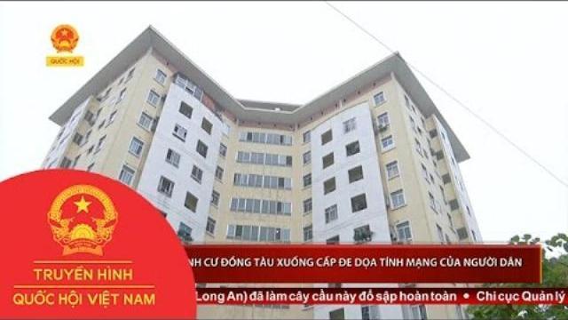 Hà Nội: Khu tái định cư Đồng Tàu xuống cấp | Thời Sự | THQHVN