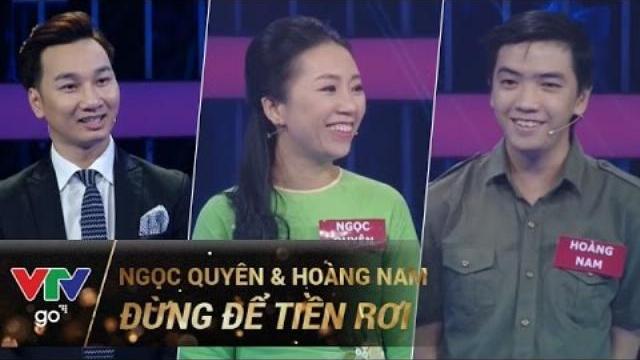 ĐỪNG ĐỂ TIỀN RƠI SỐ 95   NGỌC QUYÊN & HOÀNG NAM   19/04/2017   VTV GO