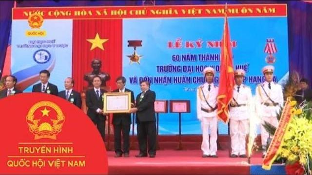 Đại học Y Dược Huế đón nhận Huân chương Độc lập hạng 3