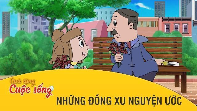 Quà tặng cuộc sống -NHỮNG ĐỒNG XU NGUYỆN ƯỚC -Phim hoạt hình hay nhất 2017 - Phim hoạt hình Việt Nam