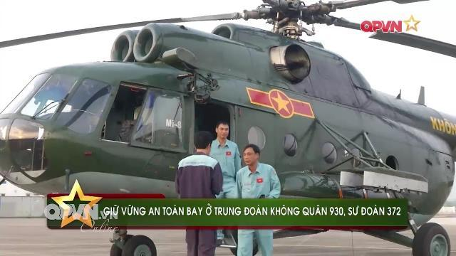 Trung đoàn trực thăng 930, Không quân Việt Nam đảm bảo an toàn bay