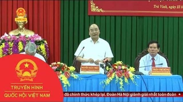 Thời sự - Thủ tướng làm việc với lãnh đạo chủ chốt tỉnh Trà Vinh
