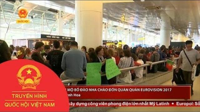 Người hâm mộ Bồ Đào Nha chào đón quán quân Eurovision 2017 |Thời sự| THQHVN|