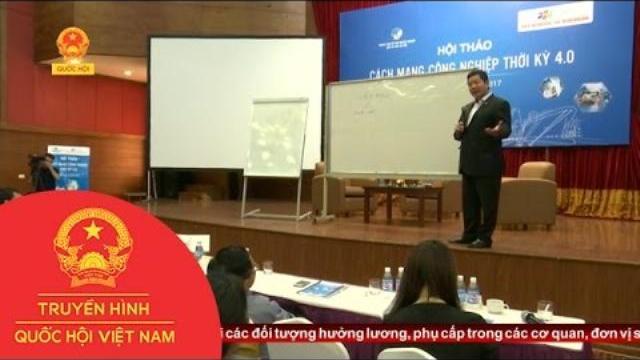 Doanh nghiệp Việt đón đầu xu thế cách mạng công nghiệp 4.0 | Thời Sự | THQHVN