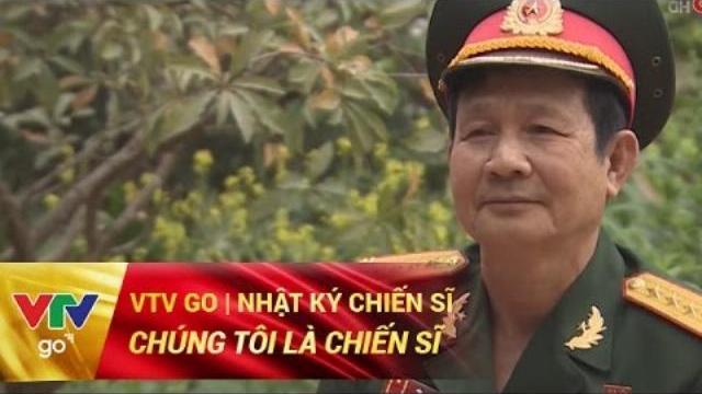 CHÚNG TÔI LÀ CHIẾN SĨ | NHẬT KÝ CHIẾN SĨ | 14/04/2017 | VTV GO