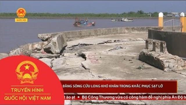 Thời sự - Đồng bằng sông Cửu Long khó khăn trong khắc phục sạt lở