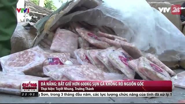 Đà Nẵng: Bắt Giữ Hơn 600 Kg Sụn Gà Rang Muối Không Rõ Nguồn Gốc - Tin Tức VTV24