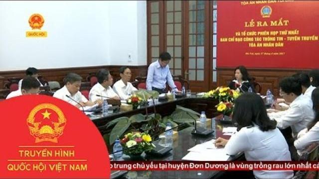 Thời sự - Ra mắt Ban chỉ đạo công tác thông tin tuyên truyền Tòa án nhân dân