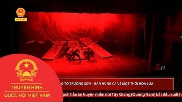 Bão tố trường sơn – bản hùng ca về một thời hoa lửa|Thời sự|Truyền hình Quốc hội Việt Nam|