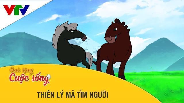 Phim hoạt hình Quà Tặng Cuộc Sống ► Thiên Lý Mã Tìm Người ► Phim hoạt hình hay 2017 ► Phim hay 2017
