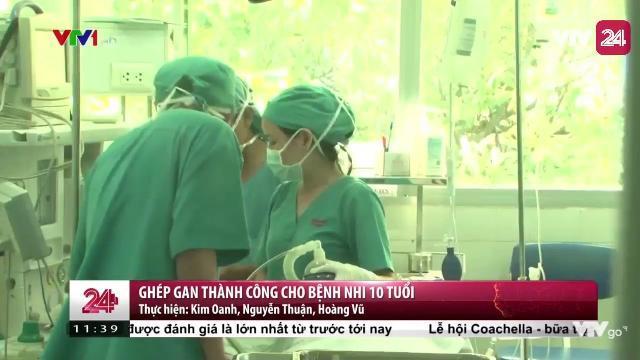 Ghép Gan Thành Công Cho Bệnh Nhi 10 Tuổi Từ Lá Gan Của Mẹ - VTV24