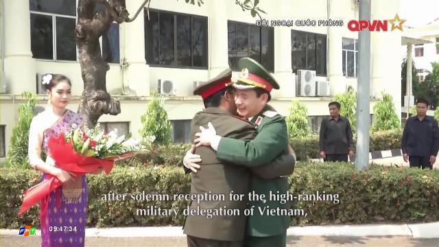 Toàn cảnh Tổng tham mưu trưởng Phan Văn Giang thăm Lào & Campuchia