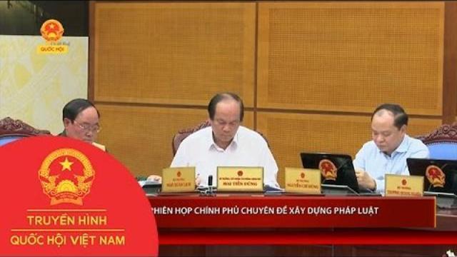 Thời sự - Phiên họp chính phủ chuyên đề xây dựng pháp luật