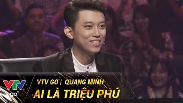 QUANG MINH | AI LÀ TRIỆU PHÚ | 16/05/2017 | VTV GO