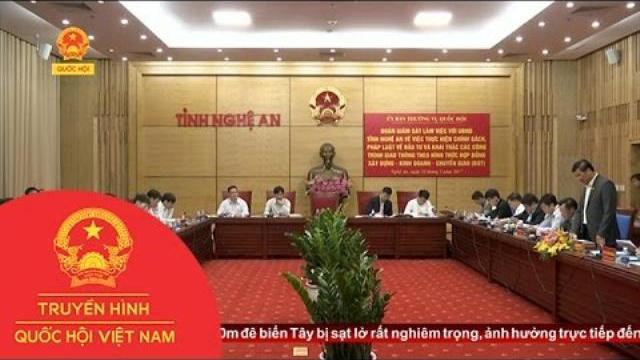 Thời sự - Đoàn Quốc hội giám sát về BOT tại Nghệ An