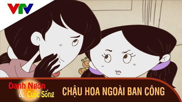 Danh ngôn và cuộc sống | Chậu Hoa Ngoài ban Công | Phim hoạt hình hay và ý nghĩa 2017
