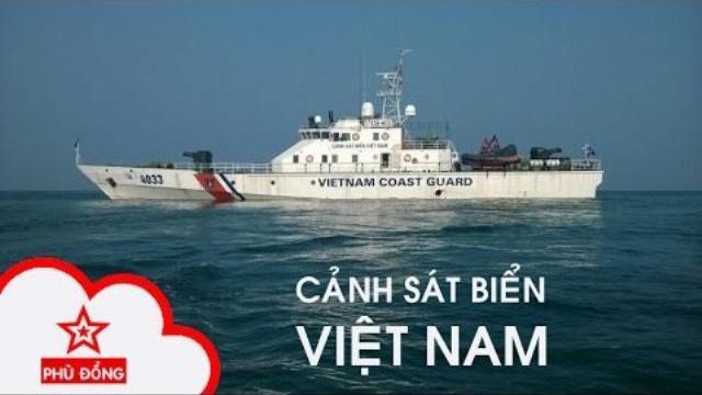 Cảnh sát biển Việt Nam: Bản trường ca giữ biển - Tập 1