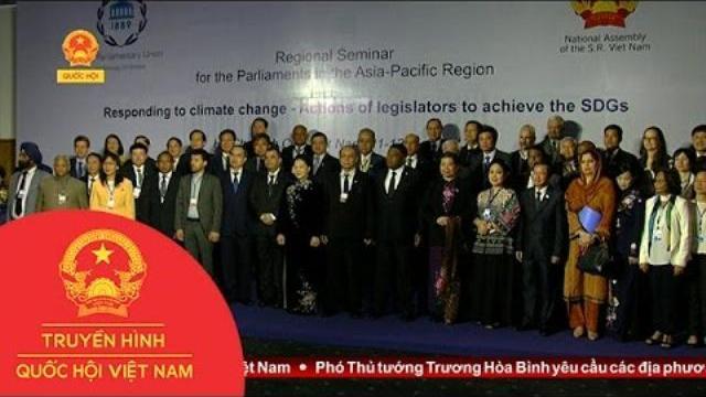 Hội nghị IPU 2017 tại Việt Nam để lại dấu ấn tốt đẹp trong lòng đại biểu Quốc tế