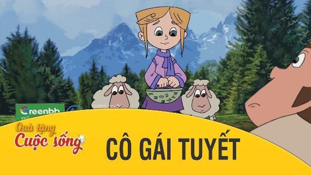 Quà tặng cuộc sống - CÔ GÁI TUYẾT - Phim hoạt hình hay nhất 2017 - Phim hoạt hình Việt Nam 2017