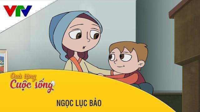 Phim hoạt hình Quà Tặng Cuộc Sống - Ngọc Lục Bảo