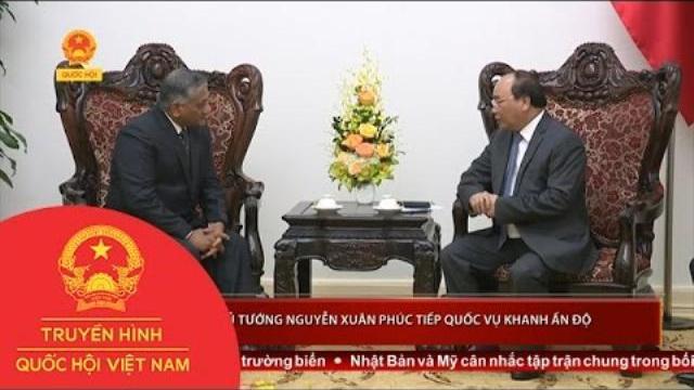 Thời sự - Thủ tướng Nguyễn Xuân Phúc tiếp Quốc vụ khanh Ấn Độ