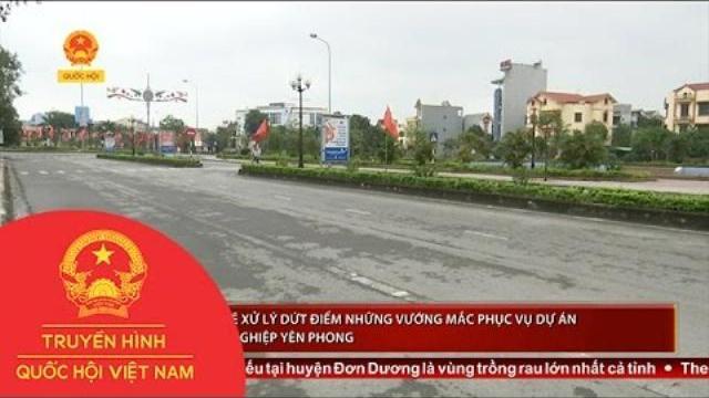 Thời sự - Bắc Ninh sẽ xử lý dứt điểm những vướng mắc phục vụ dự án KCN Yên Phong