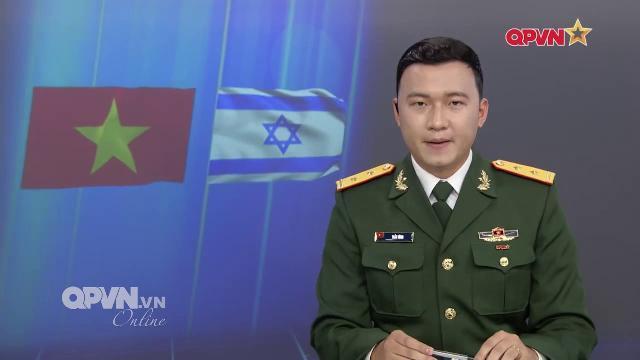 Việt Nam - Israel tăng cường hợp tác Quốc phòng
