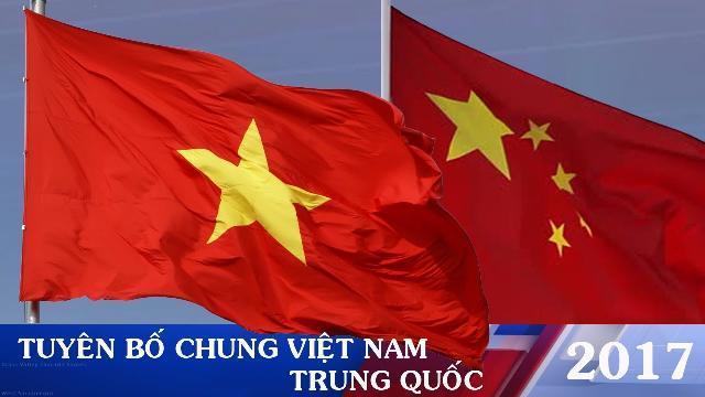 Toàn văn: Tuyên bố chung Việt Nam Trung quốc 2017