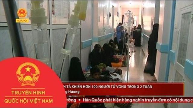 Yemen: Dịch tả khiến hơn 100 người tử vong trong 2 tuần |Thời sự|THQHVN|