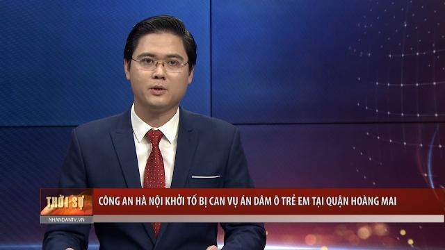 Công an Hà Nội khởi tố bị can vụ án dâm ô trẻ em tại quận Hoàng Mai