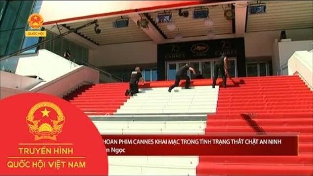 Pháp: Liên hoan phim Cannes khai mạc trong tình trạng thắt chặt an ninh | Thời Sự | THQHVN