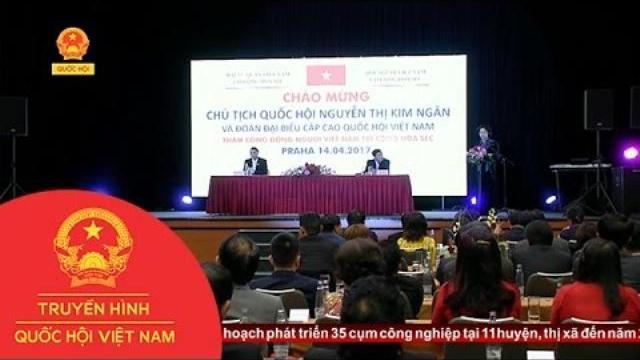 Thời sự - Chủ Tịch Quốc Hội Gặp Gỡ Cộng Đồng Người Việt Tại Séc