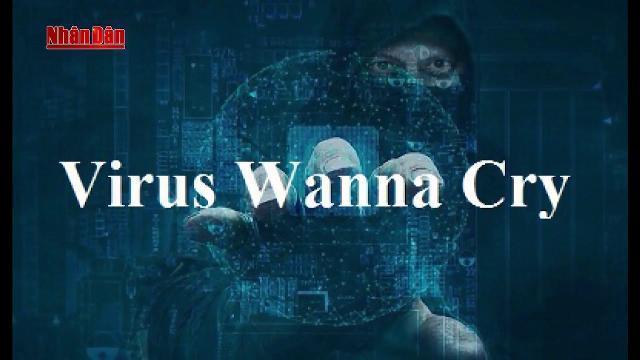 Tin Tức 24h: Chưa ngân hàng nào bị nhiễm mã độc Wanna Cry
