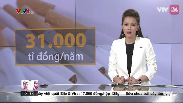 Người Việt chi 31.000 tỷ đồng/ năm để mua thuốc lá | VTV24