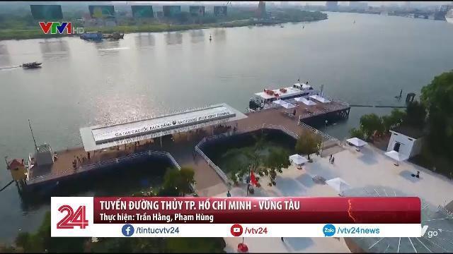 Tuyến đường thủy TP. Hồ Chí Minh - Vũng Tàu | VTV24